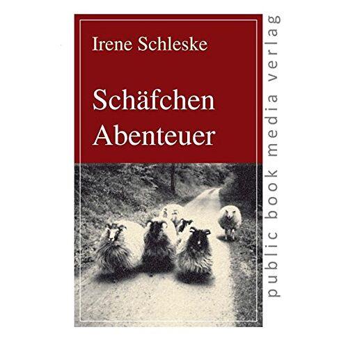 Irene Schleske - Schäfchen Abenteuer - Preis vom 18.04.2021 04:52:10 h