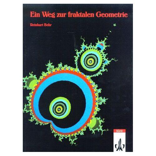 Reinhart Behr - Ein Weg zur fraktalen Geometrie - Preis vom 16.04.2021 04:54:32 h