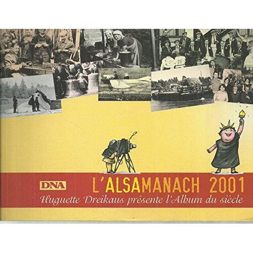 Huguette Dreikhaus - L'alsamanach d'huguette - Preis vom 14.05.2021 04:51:20 h