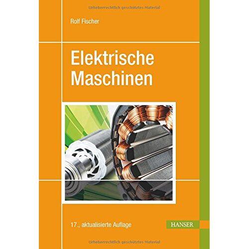 Rolf Fischer - Elektrische Maschinen - Preis vom 05.09.2020 04:49:05 h