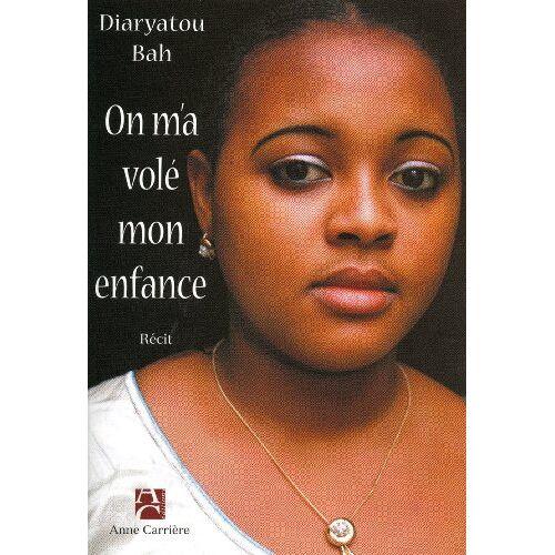 Diaryatou Bah - On m'a volé mon enfance - Preis vom 23.01.2021 06:00:26 h