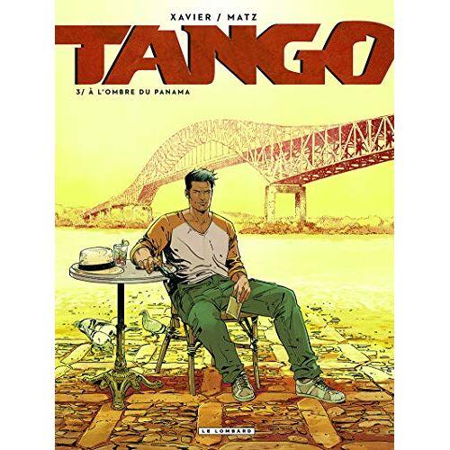 - Tango, Tome 3 : A l'ombre du Panama - Preis vom 02.06.2020 05:03:09 h