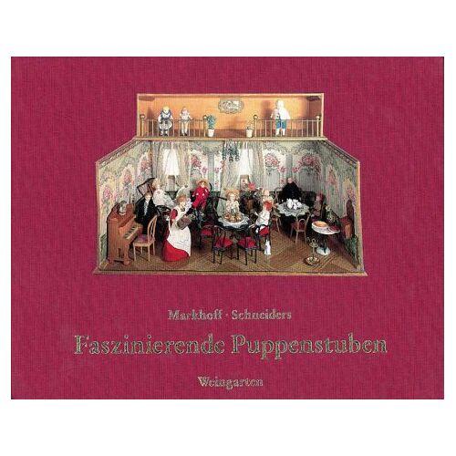 Angela Markhoff - Faszinierende Puppenstuben - Preis vom 08.04.2021 04:50:19 h