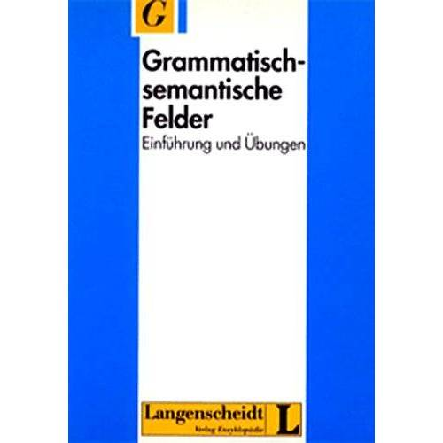 Karl-Ernst Sommerfeldt - Grammatisch-semantische Felder - Preis vom 14.05.2021 04:51:20 h