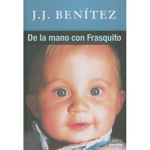 Benítez, J. J. - De la Mano Con Frasquito - Preis vom 20.10.2020 04:55:35 h