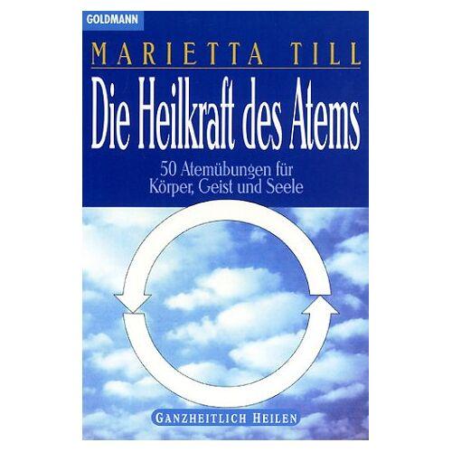 Marietta Till - Die Heilkraft des Atems - Preis vom 15.11.2019 05:57:18 h