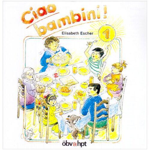 - Ciao bambini Bd 1. 1 CD - Preis vom 13.05.2021 04:51:36 h