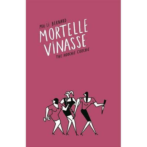 Bernard, Mai Li - Mortelle vinasse - Preis vom 05.10.2020 04:48:24 h