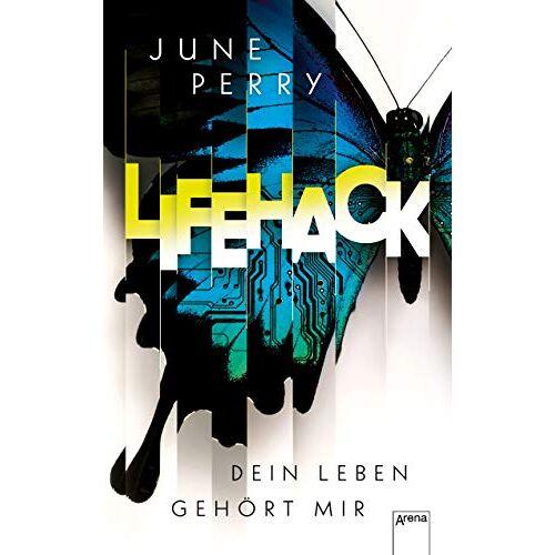 June Perry - LifeHack. Dein Leben gehört mir - Preis vom 22.06.2020 05:06:30 h