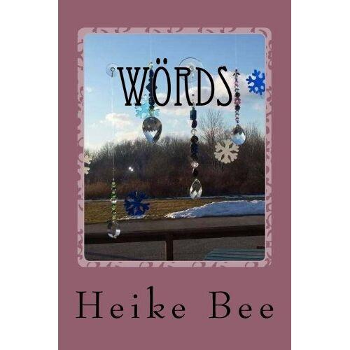 Heike Bee - wÖrds: out of my mind - Preis vom 21.10.2020 04:49:09 h