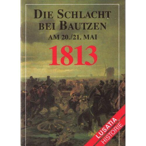 - Die Schlacht bei Bautzen - Preis vom 26.01.2020 05:58:29 h
