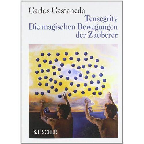 Carlos Castaneda - Tensegrity: Die magischen Bewegungen der Zauberer - Preis vom 24.02.2021 06:00:20 h