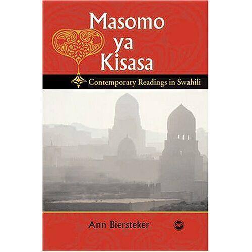 Ann Biersteker - Masomo Ya Kisasa: Contemporary Readings in Swahili - Preis vom 16.04.2021 04:54:32 h