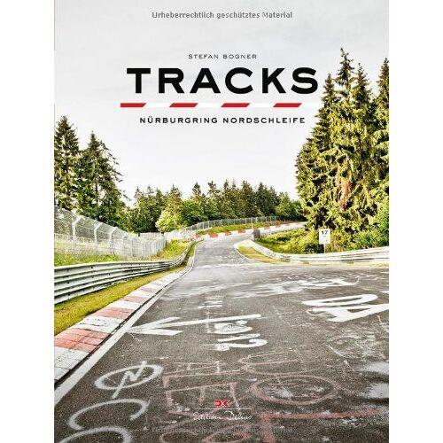 Stefan Bogner - Tracks: Nürburgring Nordschleife - Preis vom 09.05.2021 04:52:39 h
