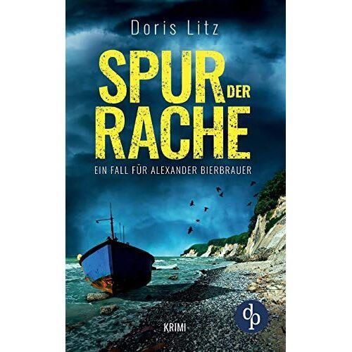 Doris Litz - Spur der Rache: Ein Fall für Alexander Bierbrauer - Preis vom 22.02.2021 05:57:04 h