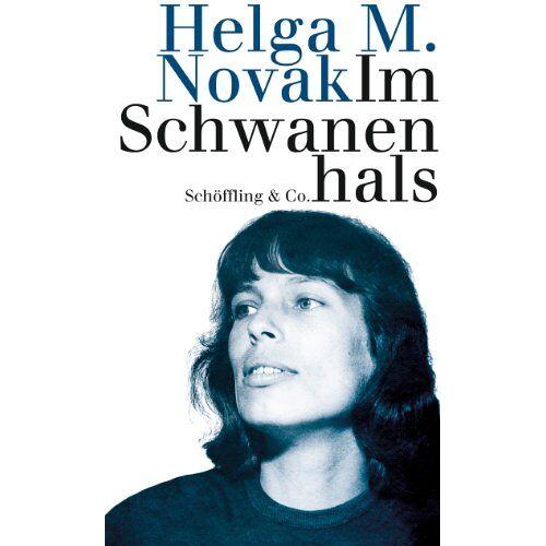 Novak, Helga M. - Im Schwanenhals - Preis vom 25.02.2021 06:08:03 h