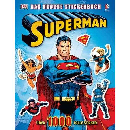 Dorling Kindersley Verlag - Superman - Das große Stickerbuch: Über 1000 tolle Sticker - Preis vom 21.10.2020 04:49:09 h