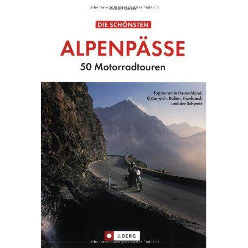 Rudolf Geser - Die schönsten Alpenpässe. 50 Motorradtouren - Preis vom 21.10.2020 04:49:09 h