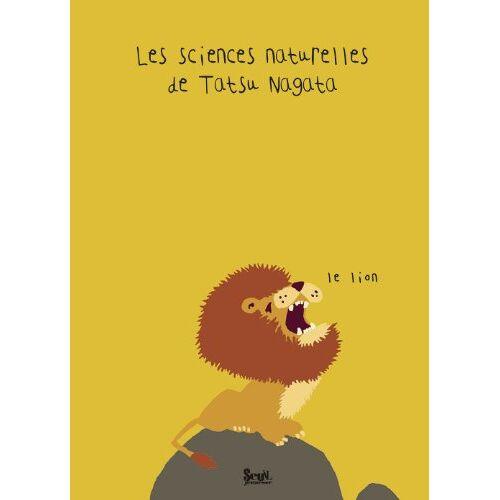 Tatsu Nagata - Les sciences naturelles de Tatsu Nagata : Le lion - Preis vom 21.04.2021 04:48:01 h