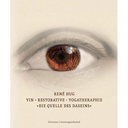 René Hug - Yin Restorative Yogatherapie: Quelle des Daseins - Preis vom 28.03.2020 05:56:53 h