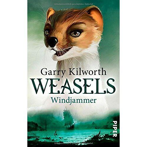 Garry Kilworth - Weasels: Windjammer (Weasels 3) - Preis vom 09.04.2021 04:50:04 h