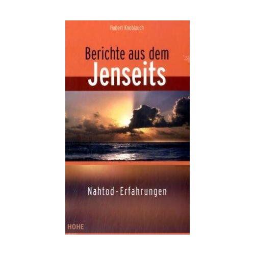 Hubert Knoblauch - Berichte aus dem Jenseits - Preis vom 09.05.2021 04:52:39 h