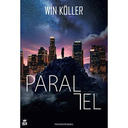 Win Köller - Parallel: Fantasyroman - Preis vom 24.02.2021 06:00:20 h