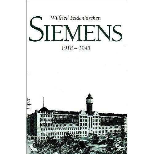 Wilfried Feldenkirchen - Siemens 1918-1945 - Preis vom 21.10.2020 04:49:09 h