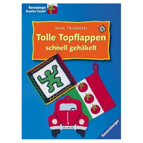 Anne Thiemeyer - Tolle Topflappen schnell gehäkelt. Mit Mustervorlagen - Preis vom 24.10.2020 04:52:40 h