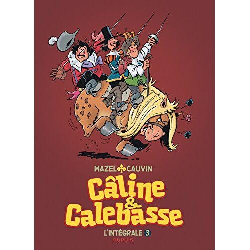 Mazel - Câline et Calebasse l'intégrale, Tome 3 : - Preis vom 12.04.2021 04:50:28 h