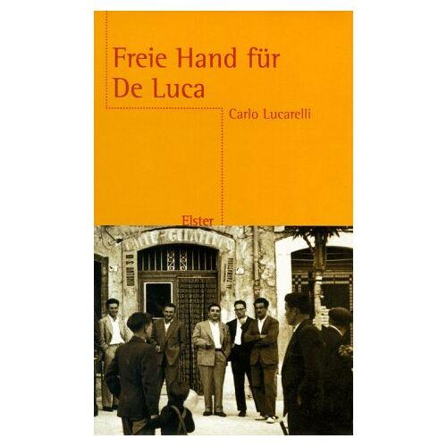 Carlo Lucarelli - Freie Hand für De Luca - Preis vom 14.01.2021 05:56:14 h