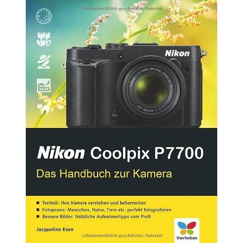 Jacqueline Esen - Nikon Coolpix P7700: Das Handbuch zur Kamera - Preis vom 24.02.2021 06:00:20 h