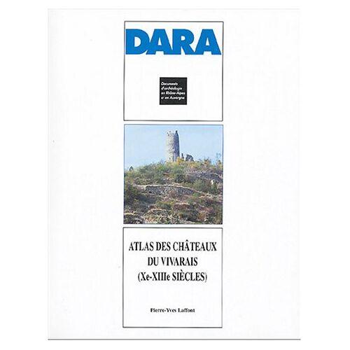 Pierre-Yves Laffont - Atlas des châteaux du Vivarais (Xe-XIIIe siècles) - Preis vom 08.04.2021 04:50:19 h