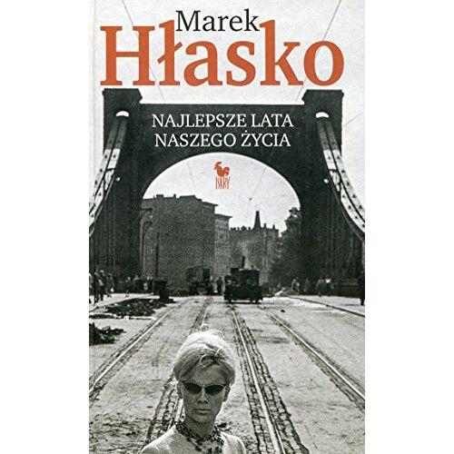 Marek Hlasko - Najlepsze lata naszego zycia - Preis vom 19.01.2021 06:03:31 h