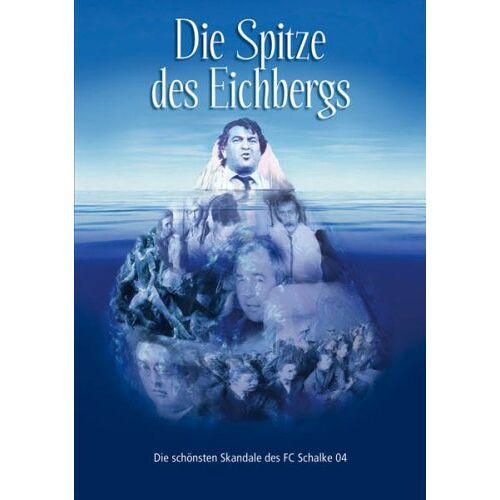 Schalke Fan-Initiative - Die Spitze des Eichbergs - Preis vom 22.02.2021 05:57:04 h