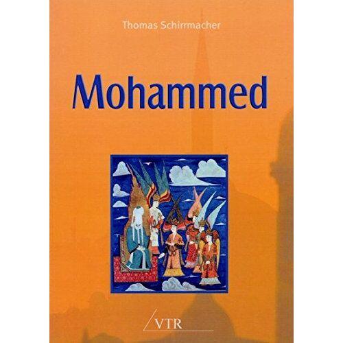 Thomas Schirrmacher - Mohammed - Preis vom 23.10.2020 04:53:05 h