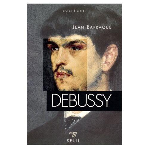 Jean Barraqué - Debussy (Solfeges Ns) - Preis vom 21.10.2020 04:49:09 h