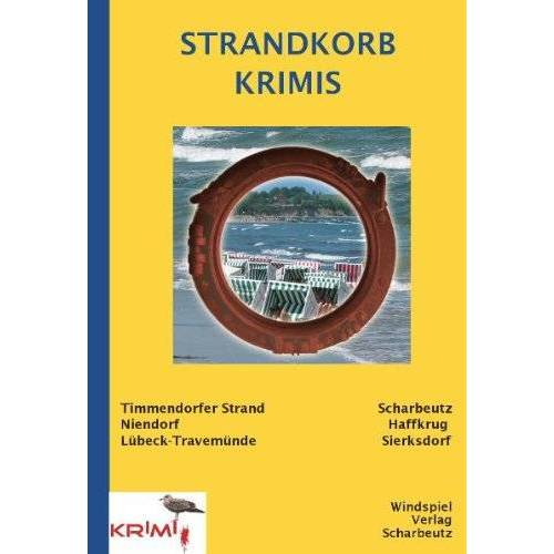 Petra Tessendorf - Strandkorbkrimis: aus Scharbeutz, Timmendorfer Strand, Travemünde - Preis vom 10.04.2021 04:53:14 h