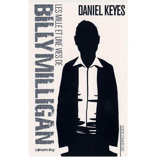 Daniel Keyes - Les mille et une vies de Billy Milligan - Preis vom 31.03.2020 04:56:10 h