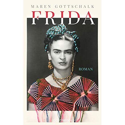 Maren Gottschalk - Frida: Roman - Preis vom 23.01.2021 06:00:26 h