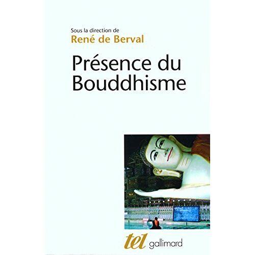 Berval, René de - Présence du bouddhisme (TEL) - Preis vom 21.10.2020 04:49:09 h