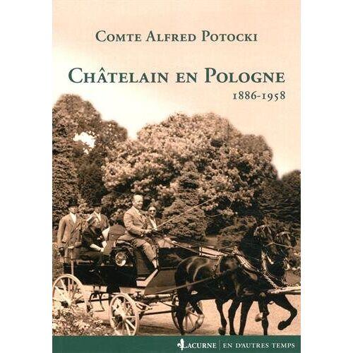 Alfred Potocki - Châtelain en Pologne : 1889-1958 - Preis vom 18.10.2020 04:52:00 h