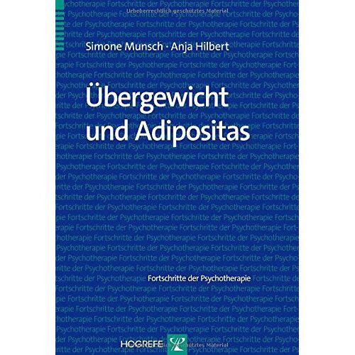 Simone Munsch - Übergewicht und Adipositas - Preis vom 15.04.2021 04:51:42 h