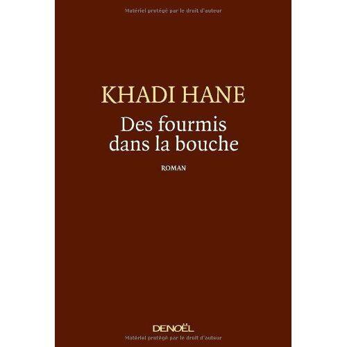 Khadi Hane - Des fourmis dans la bouche - Preis vom 18.10.2020 04:52:00 h
