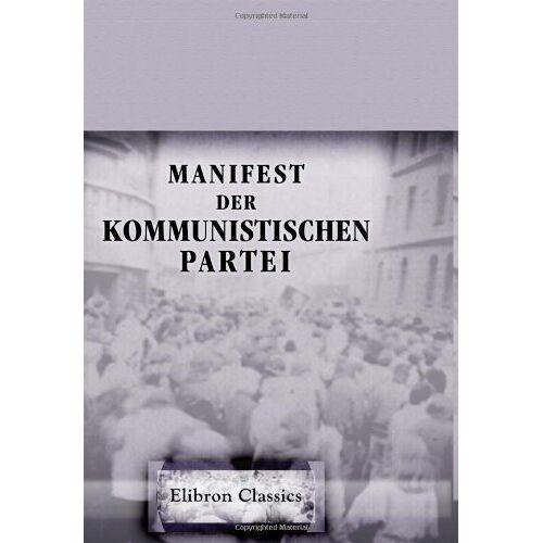 Karl Marx - Manifest der Kommunistischen Partei - Preis vom 03.05.2021 04:57:00 h