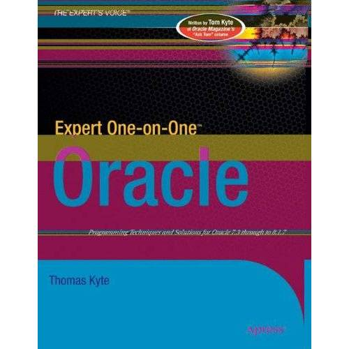Thomas Kyte - Expert One-on-One(TM) Oracle (The Expert's Voice) - Preis vom 15.05.2021 04:43:31 h