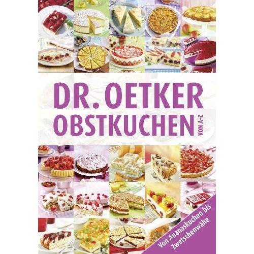 Dr. Oetker - Obstkuchen von A-Z - Preis vom 15.05.2021 04:43:31 h