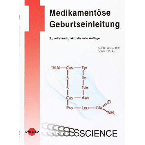 Werner Rath - Medikamentöse Geburtseinleitung - Preis vom 28.10.2020 05:53:24 h