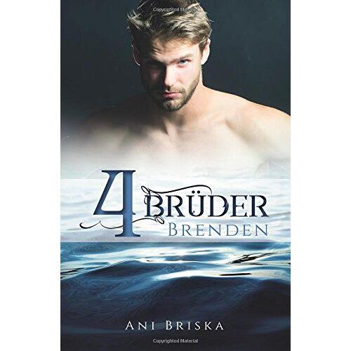 Ani Briska - Vier Brüder - Brenden - Preis vom 05.09.2020 04:49:05 h