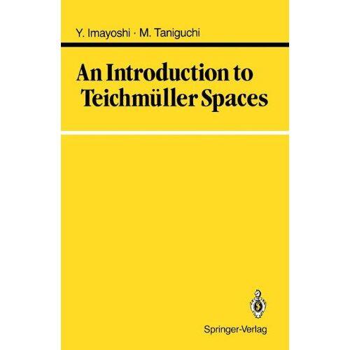 Yoichi Imayoshi - An Introduction to Teichmüller Spaces - Preis vom 20.10.2020 04:55:35 h